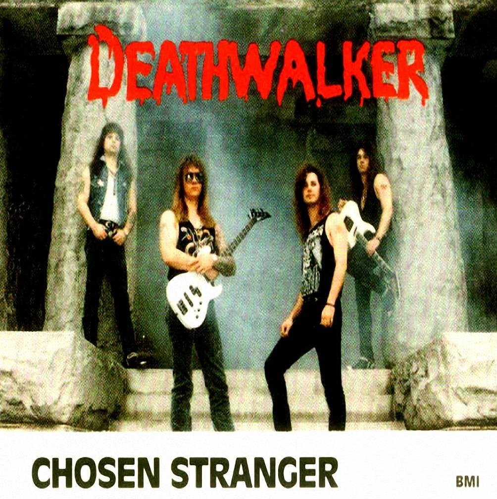 Chosen Stranger - Deathwalker 1992