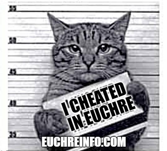 I cheated in Euchre.