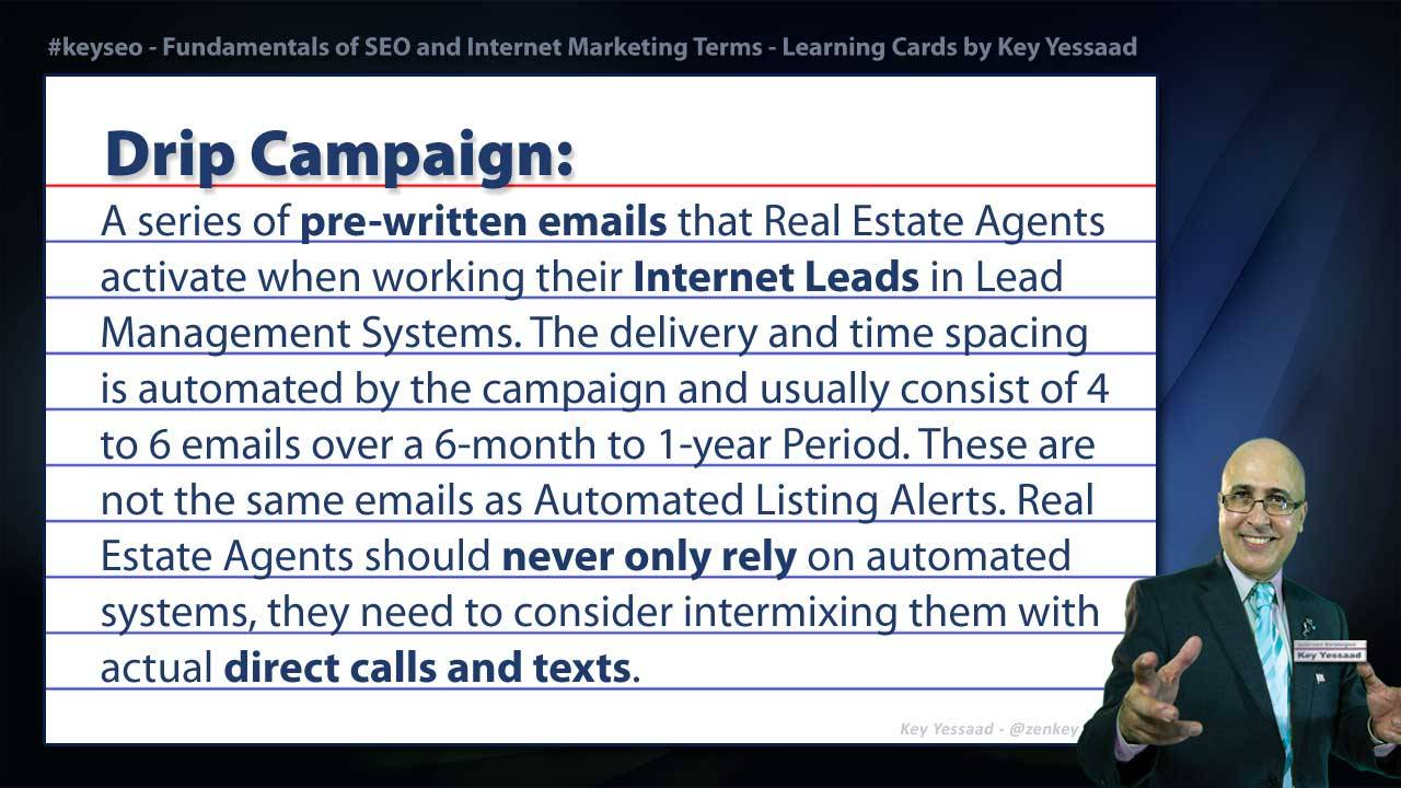 Drip Campaign - Internet Marketing and SEO Glossary Concept