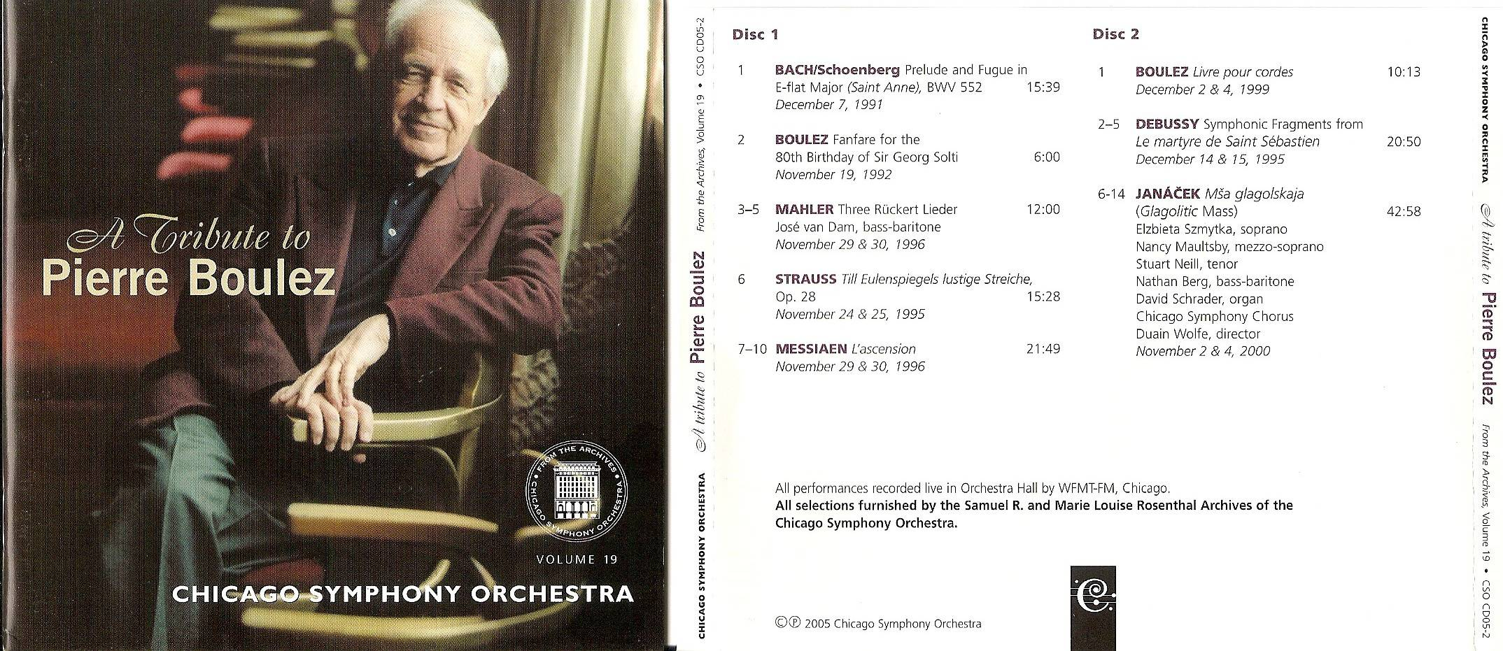 Chicago Symphony Orchestra - From the Archives, Vol.19: A Tribute to Pierre Boulez, 2-CD set (2005)