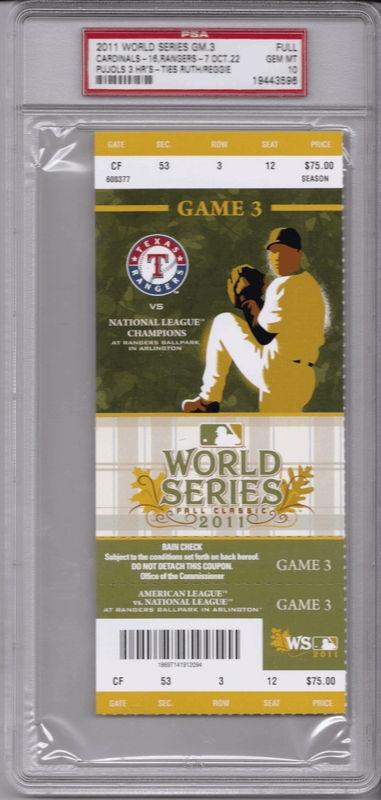 Texas Rangers vs. St. Louis Cardinals Game 3 PSA 10 GEM 2011 World Series Ticket Albert Pujols 3 HR's
