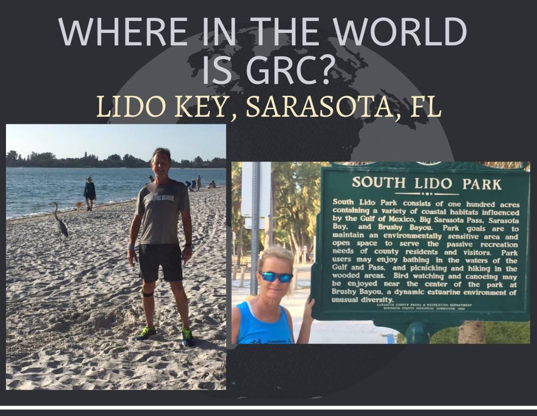 Where in the World is GRC? Lido Key, Sarasota, FL