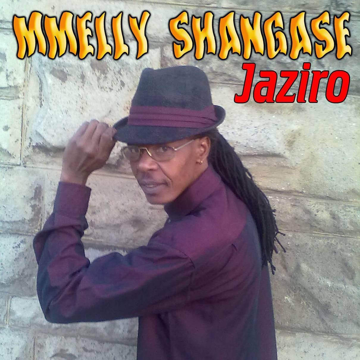 MMELLY SHANGASE NEW ALBUM JAZIRO