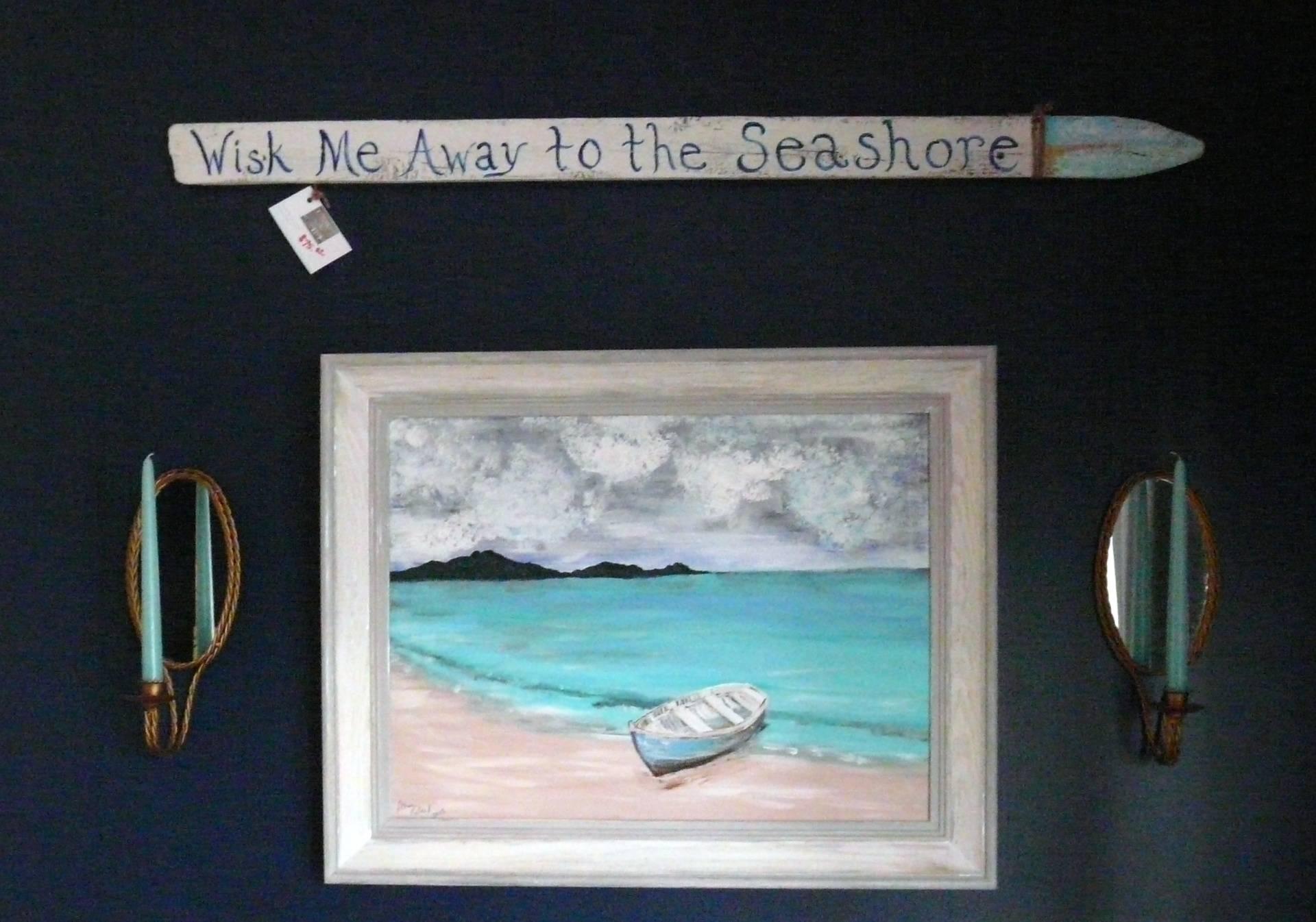 Wisk me away to the seashore