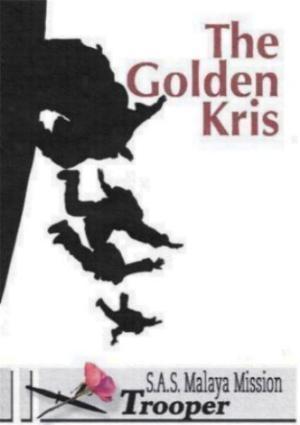 TROOPER  -  The Golden Kris Film Project