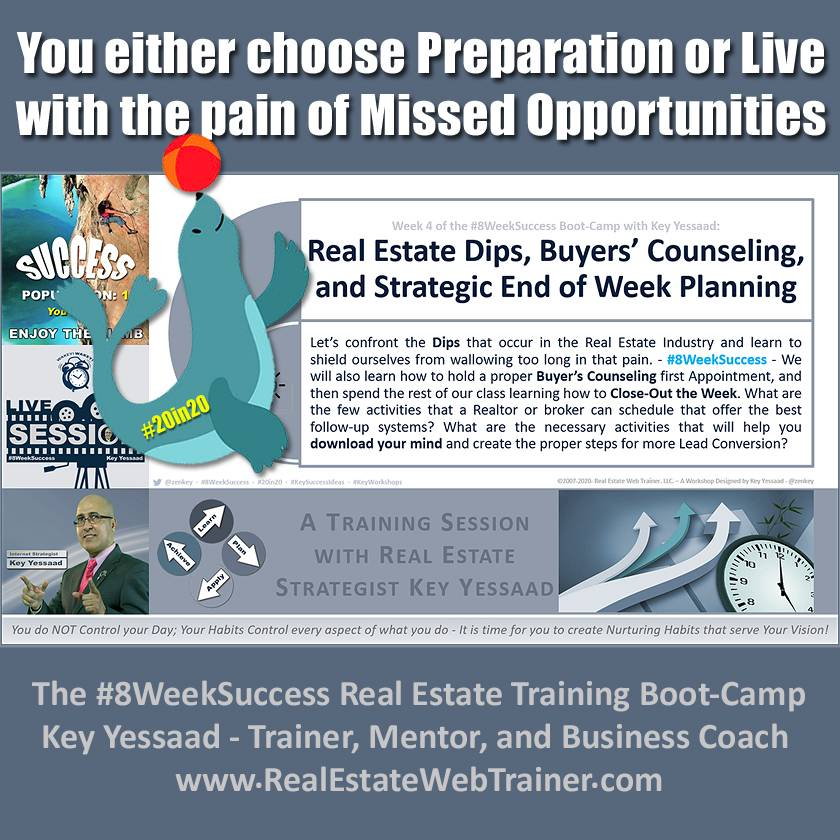 You either choose Preparation or Live with the pain of Missed Opportunities - Week 4 Jun 2020 - #8WeekSuccess