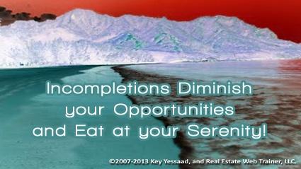 Incomplete Tasks linger in your mind Caustically