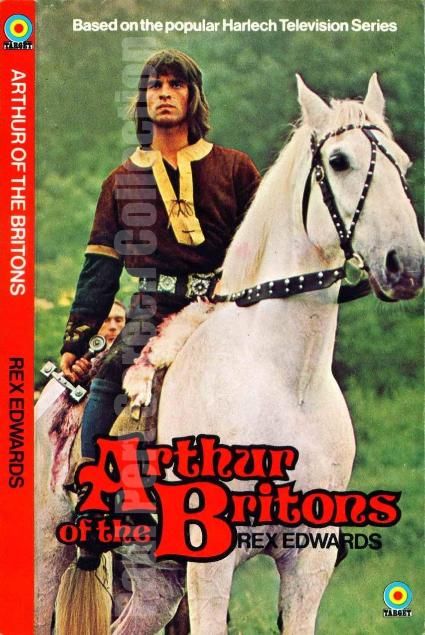 Arthur of the Britons by Rex Edwards