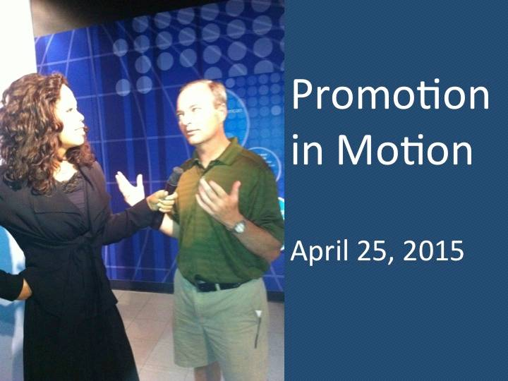 Promotion in Motion