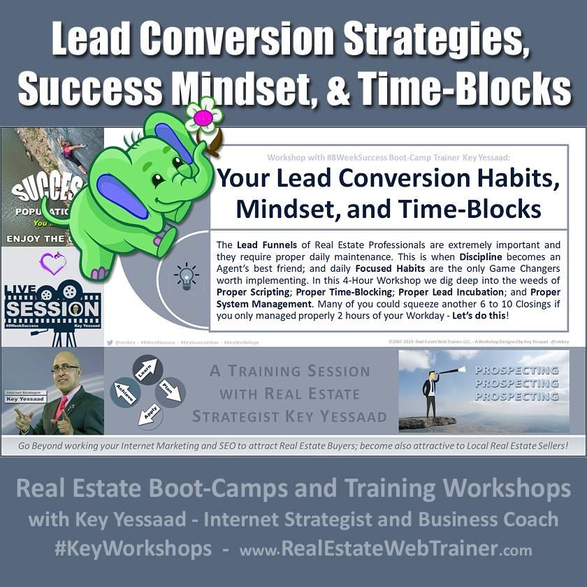 Lead Conversion Strategies, Success Mindset, and Smart Time-Blocking - #KeyWorkshops