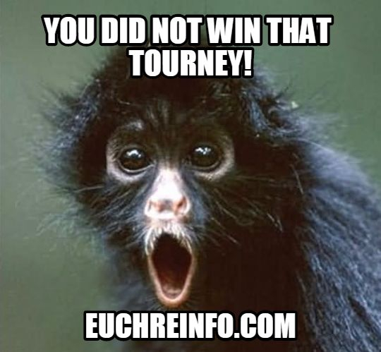 You did not win that tourney!