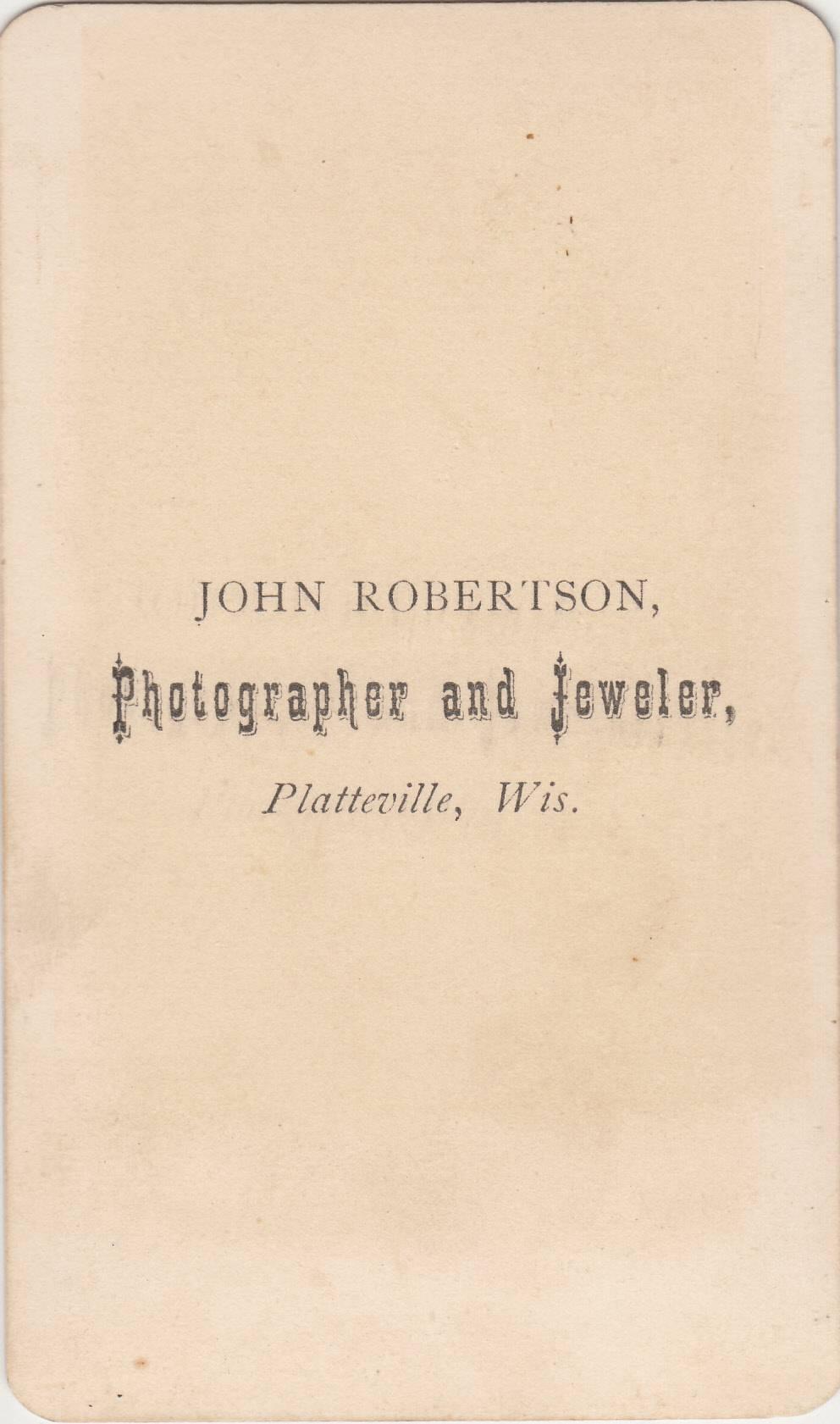 John Robertson,  photographer of Platteville, WI No. 1 - back