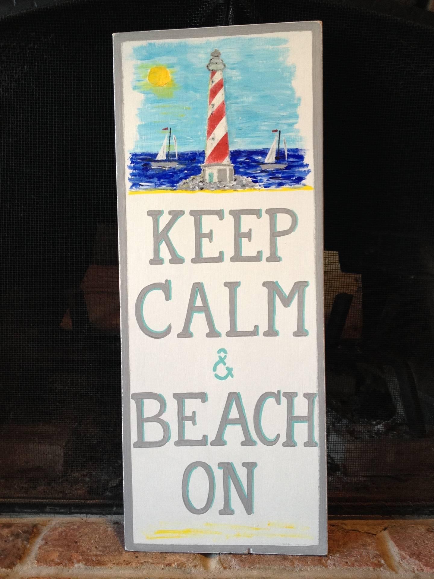 Keep Calm & Beach On