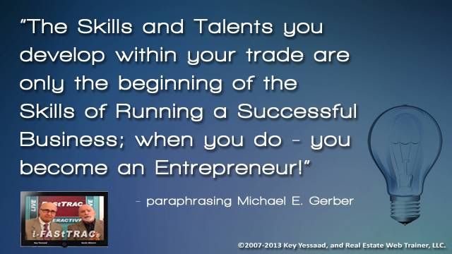 Your Skills and your Business Skills are not the same