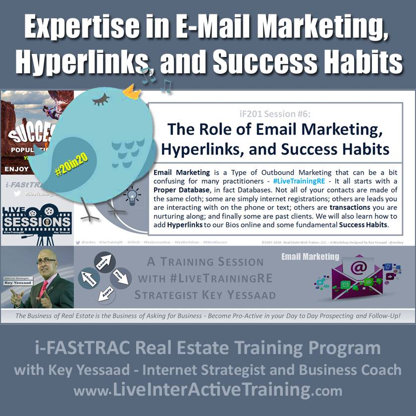 Expertise in E-Mail Marketing, Hyperlinks, and Success Habits - iF201-06 Feb 2020 - #LiveTrainingRE