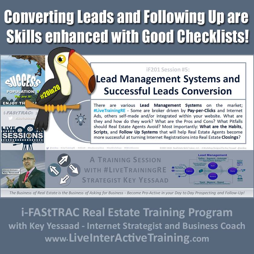 Converting Leads and Following Up are Skills enhanced with Good Checklists! - iF201-05 Feb 2020 - #LiveTrainingRE