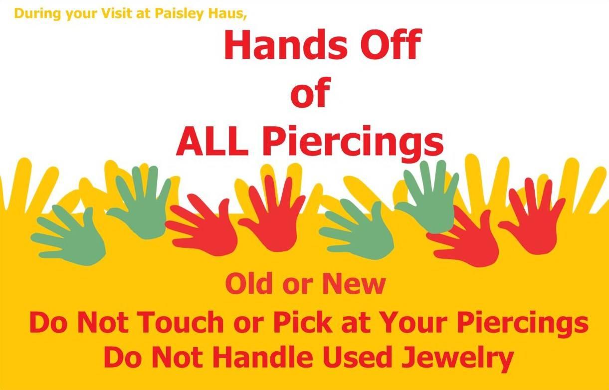 Hands off of All Piercings