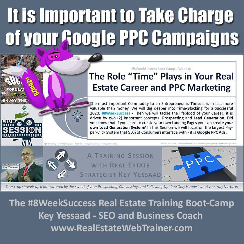 It is Important to Take Charge of your Google PPC Campaigns - Week 8 Jan 2020 - #8WeekSuccess