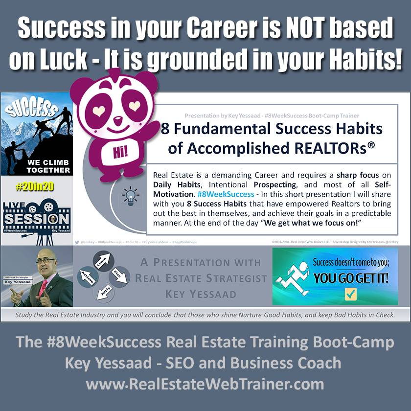 Success in your Career is NOT based on Luck - It is grounded in your Habits! - #8WeekSuccess #20in20