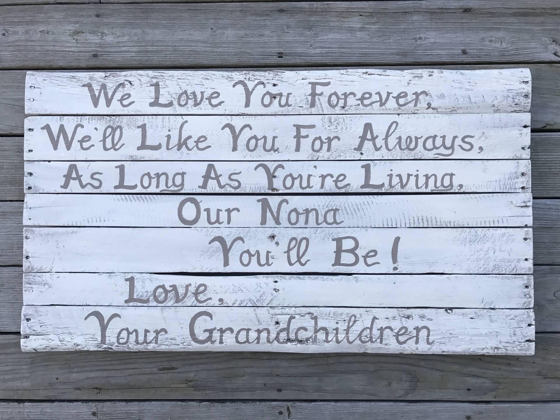 We Love You, Grandma!