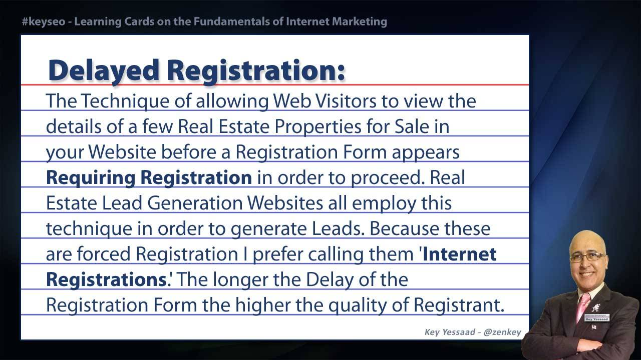 Delayed Registration - Real Estate SEO Short Definition
