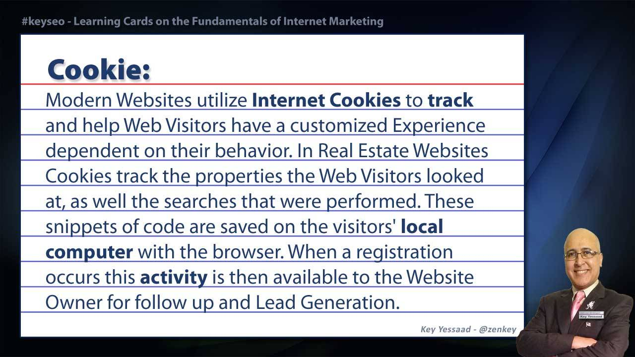 Cookie - Real Estate SEO Short Definition