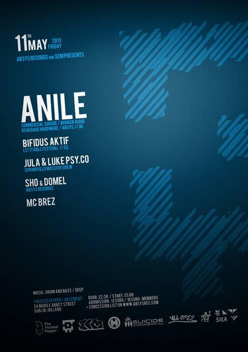 2012.05.11 - Absys Records & SCM presents - ANILE + Bifidus Aktif - Twisted Pepper @ Dublin