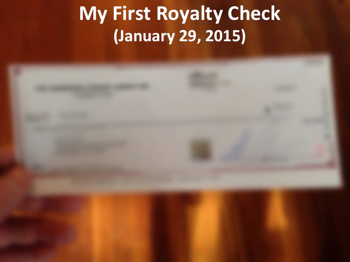 My First Royalty Check (January 29, 2015)