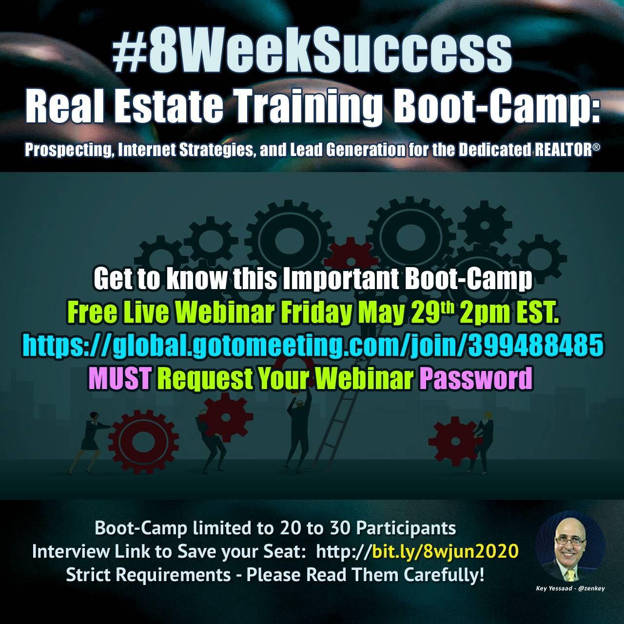 Get to know the #8WeekSuccess Real Estate Boot-Camp - Live Webinar Friday May 29th @ 2pm EST