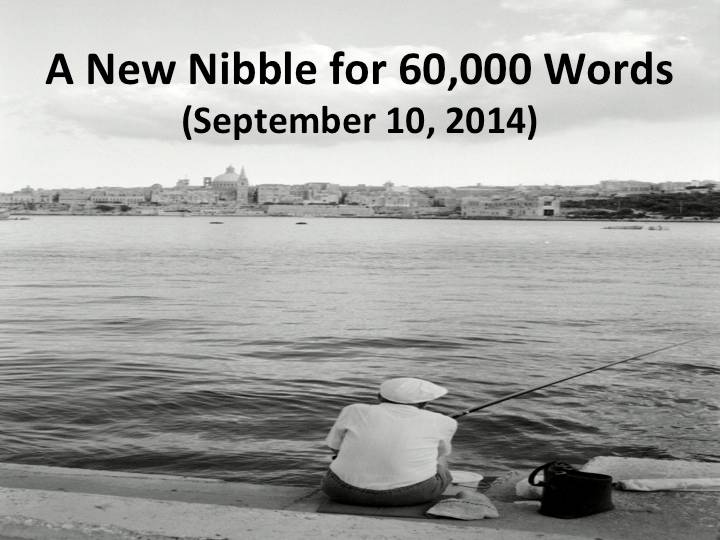 A New Nibble for 60,000 Words (September 10, 2014)
