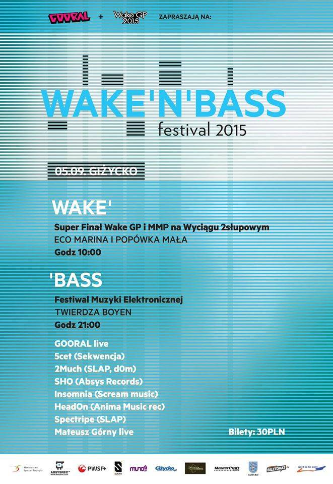 2015.09.05_-_Wake_N_Bass_-_Gizycko