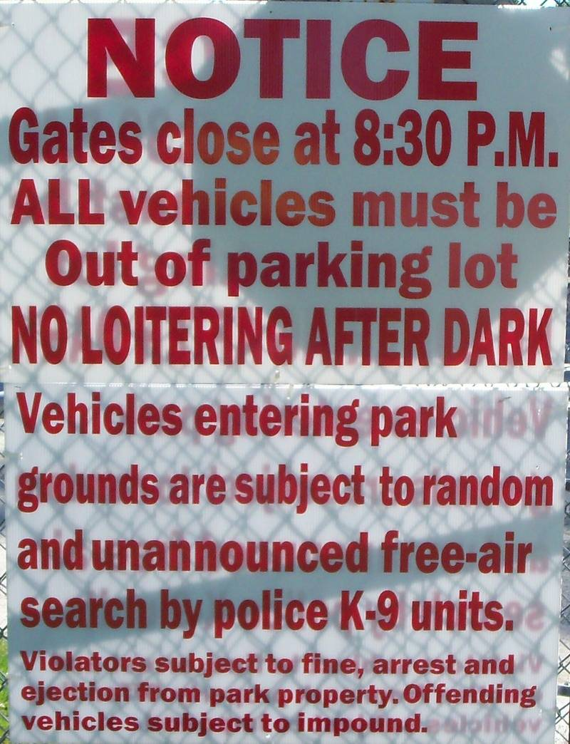 Notice to motorist (as posted at 2nd Street entrance gate)