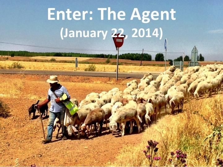 Enter: The Agent (Jan. 22, 2014)