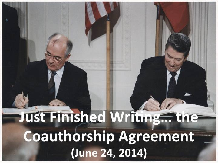 Just Finished Writing? the Coauthorship Agreement (June 24, 2014)
