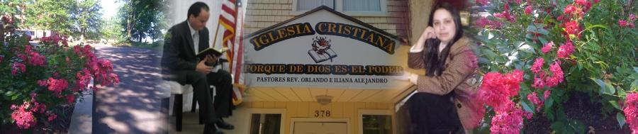 Iglesia Cristiana Porque de Dios es el Poder, 378 Stanley Street, New Britain, CT, 06051, USA