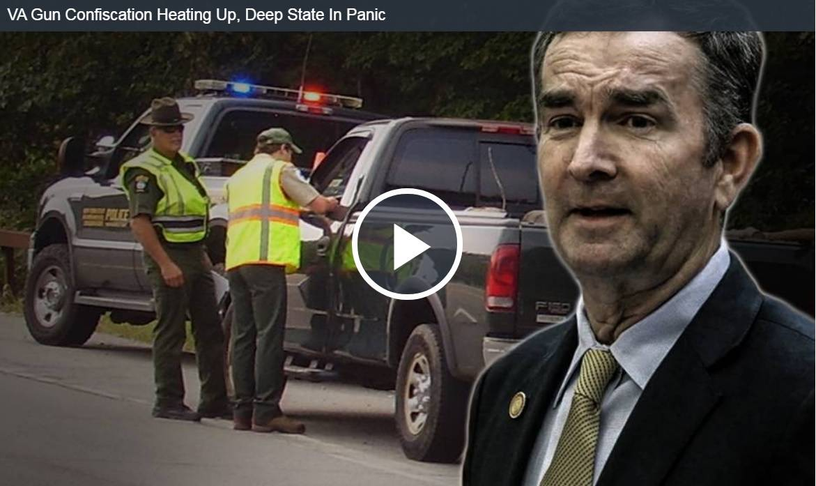 VA Gun Confiscation Heating Up, Deep State In Panic