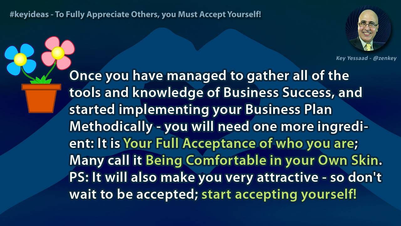 To Fully Appreciate Others, you Must Accept Yourself!