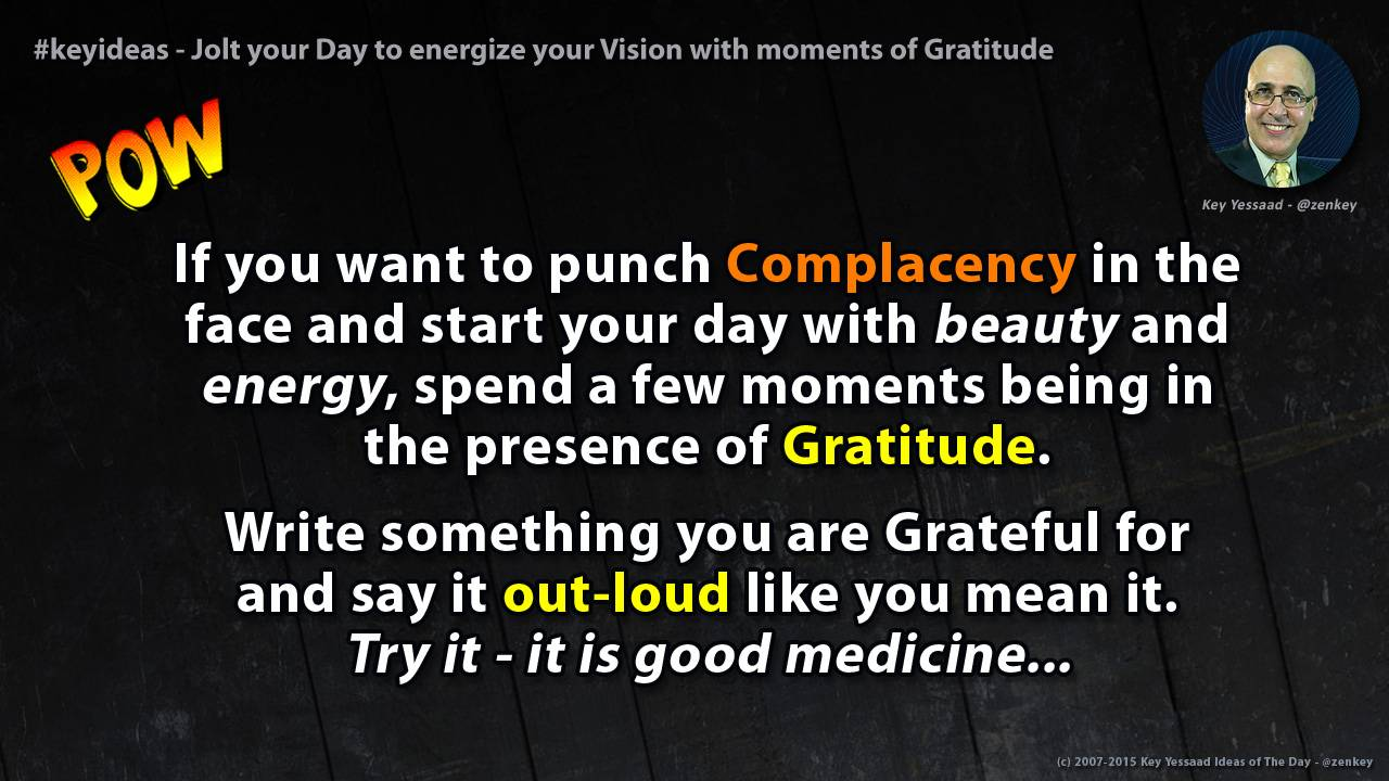 Jolt your Day to energize your Vision with moments of Gratitude