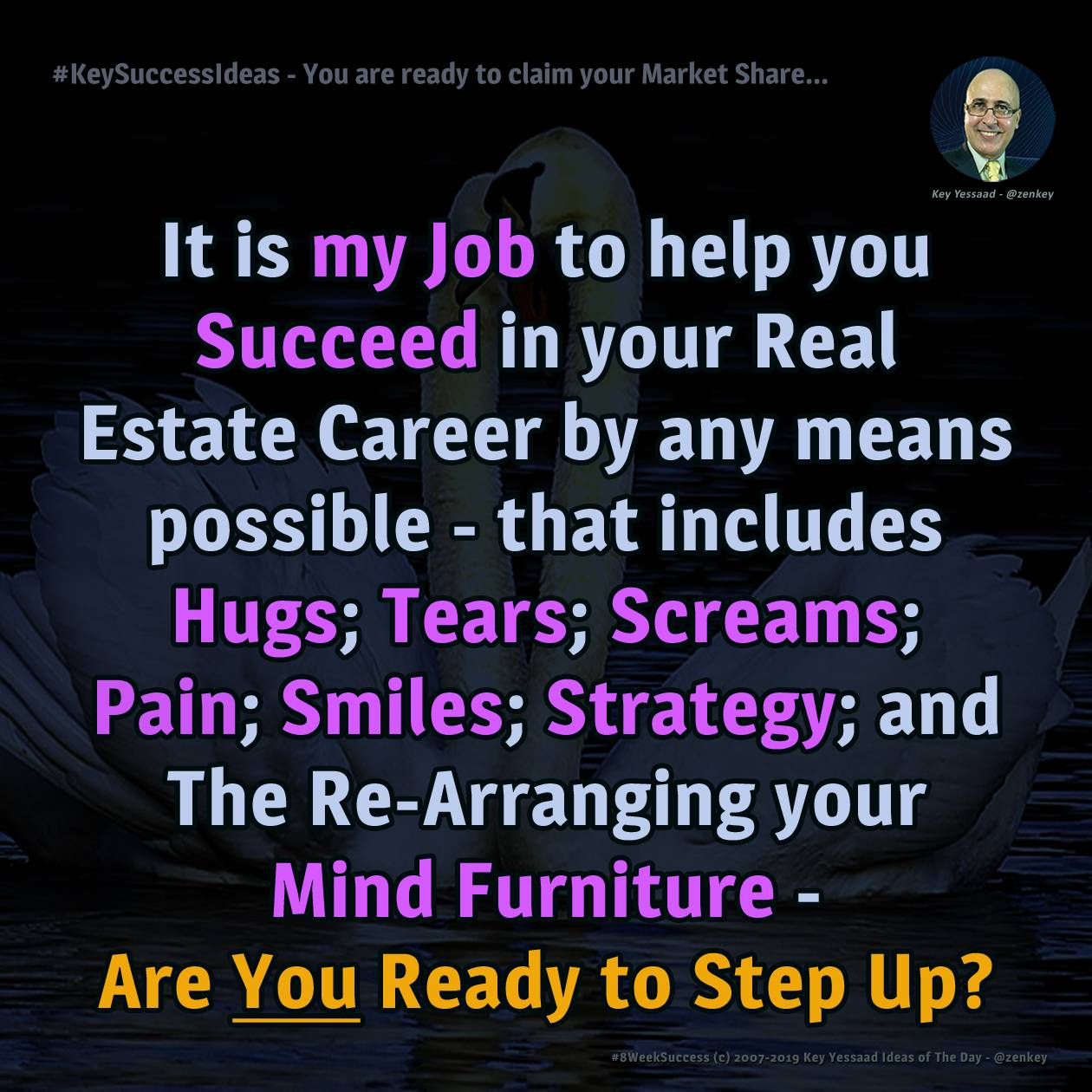 #KeySuccessIdeas - You are ready to claim your Market Share...