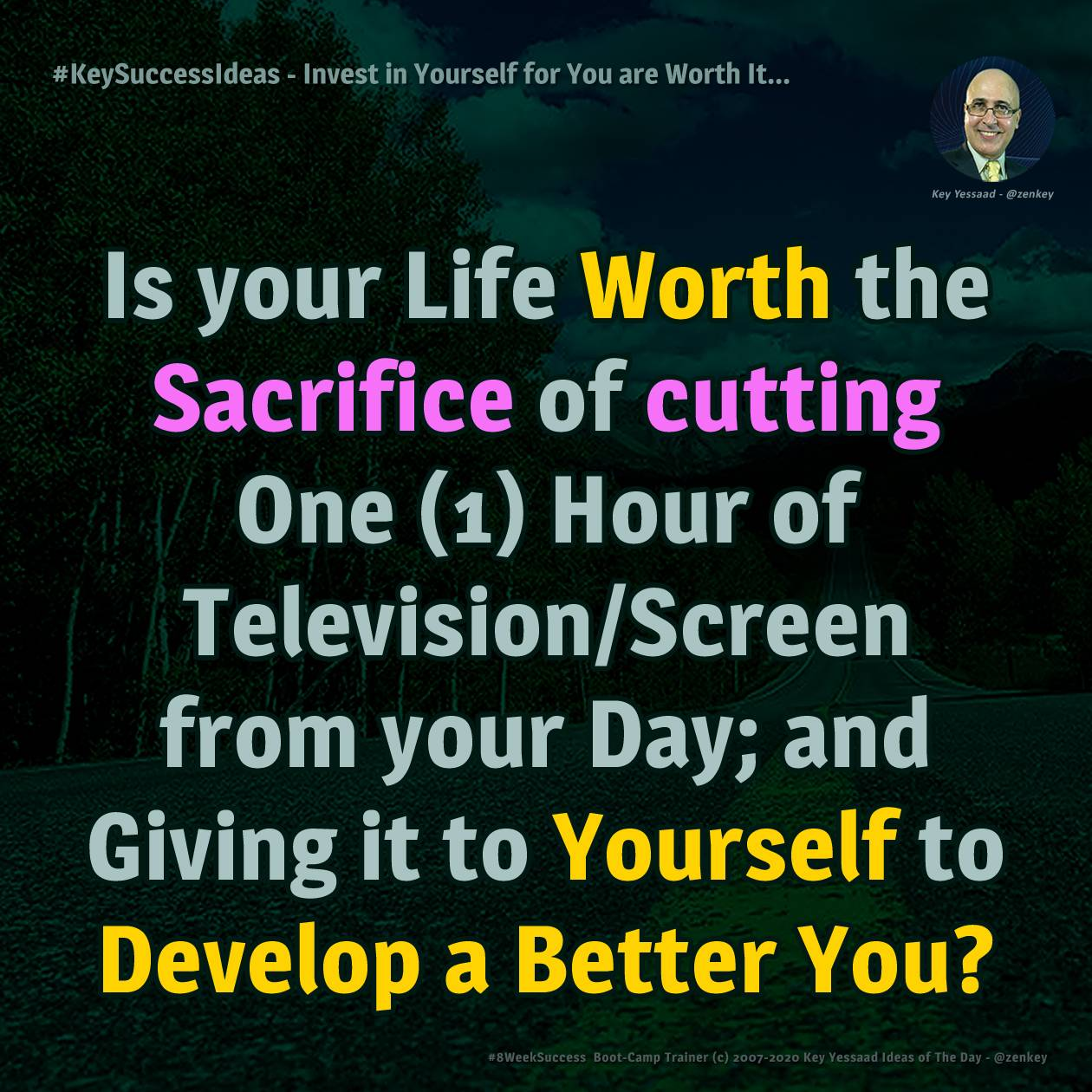 #KeySuccessIdeas - Invest in Yourself for You are Worth It...