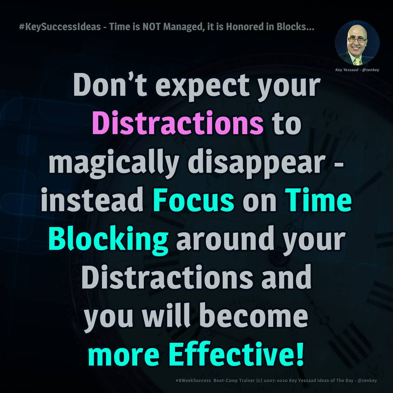 Time is NOT Managed, it is Honored in Blocks... - #KeySuccessIdeas