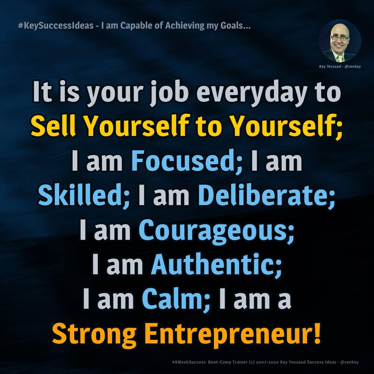 I am Capable of Achieving my Goals... - #KeySuccessIdeas