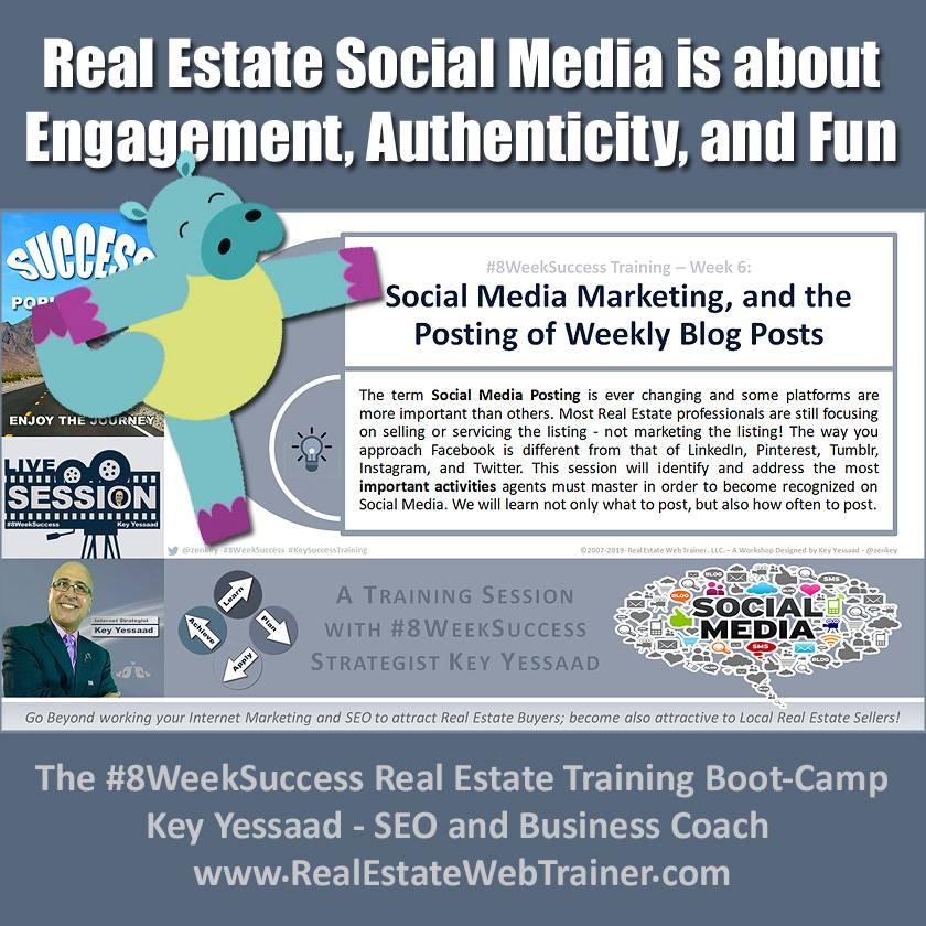 Social Media Marketing, and the Posting of Weekly Blog Posts - Week 6 May 2019 - #8WeekSuccess