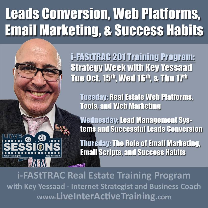 Week of Oct 15th Sessions: Leads Conversion, Web Platforms, Email Marketing, and Success Habits - #LiveTrainingRE