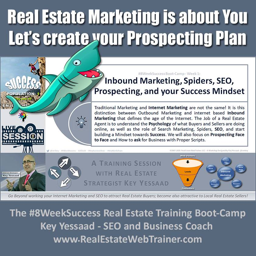 Real Estate Marketing is about You - Let us create your Prospecting Plan - Week 1 Nov 2019 - #8WeekSuccess