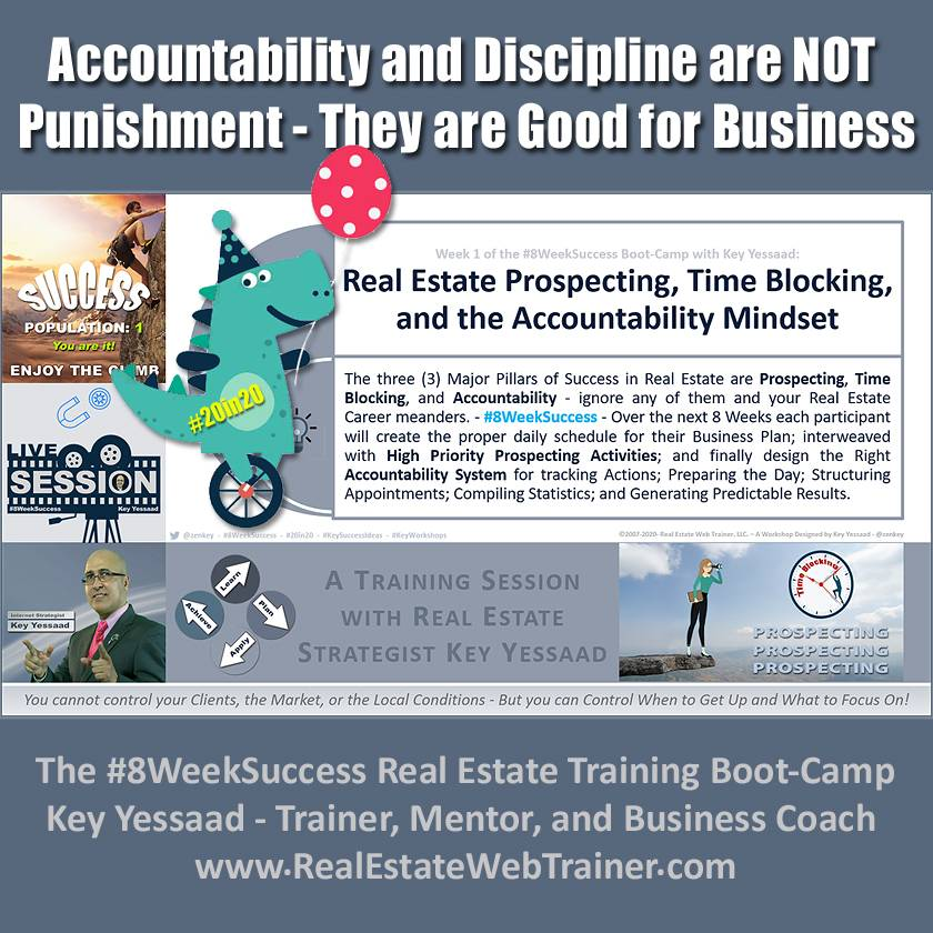 Real Estate Prospecting, Time Blocking, and the Accountability Mindset - Week 1 June 2020 - #8WeekSuccess