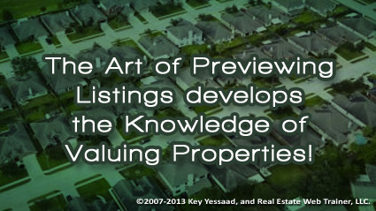 Previewing Listings is good for your Real Estate Career