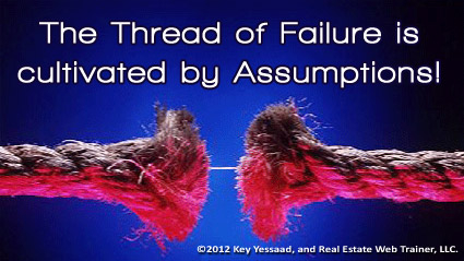 Business Assumptions lead to Failure