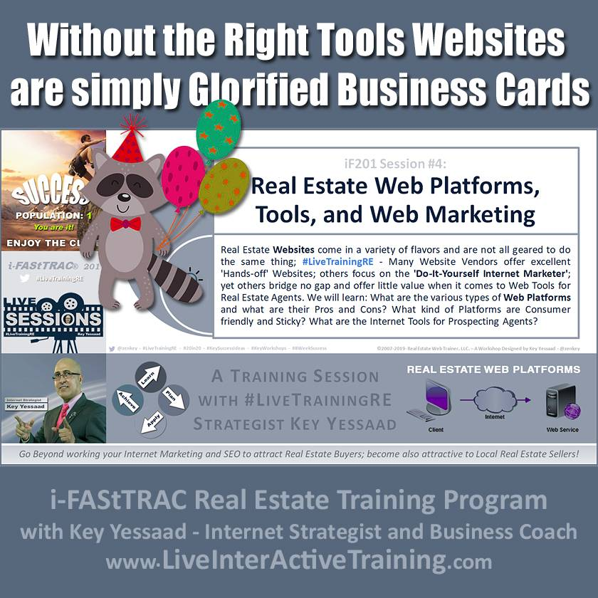Without the Right Tools Websites are simply Glorified Business Cards - iF201-04 Oct 2019 - #LiveTrainingRE