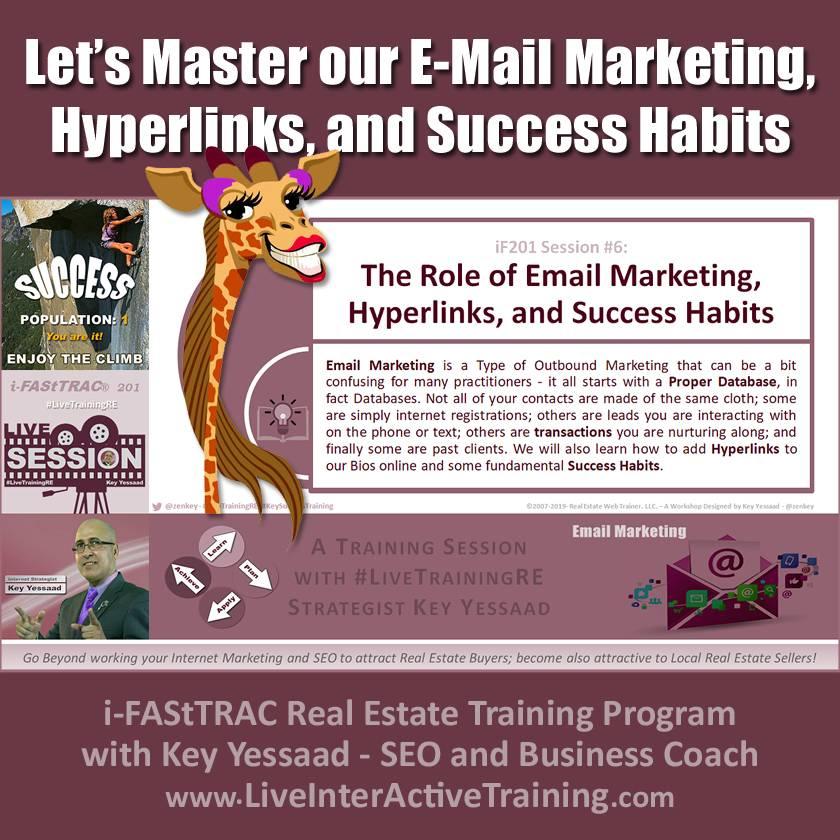 Let?s Master our E-Mail Marketing, Hyperlinks, and Success Habits - iF201-06 June 2019 - #LiveTrainingRE